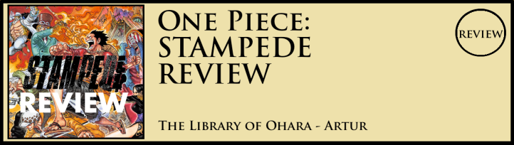 One Piece Stampede Review Artur